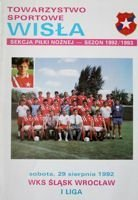 Wisla Cracow - Slask Wroclaw I league official programme (29.08.1992)