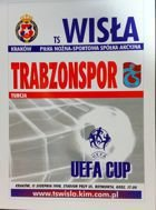 Wisla Cracow - Trabzonspor UEFA Cup match (11.08.1998) programme