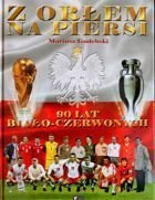 With eagle on the chest. 90 years of White-Reds