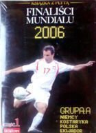 World Cup 2006 finalists (group A) DVD + book