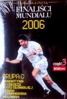 World Cup 2006 finalists (group C) DVD + book