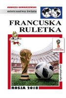 World Cup Russia 2018: FUJI football encyclopedia (volume 56)